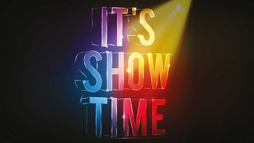 It's Show Time!